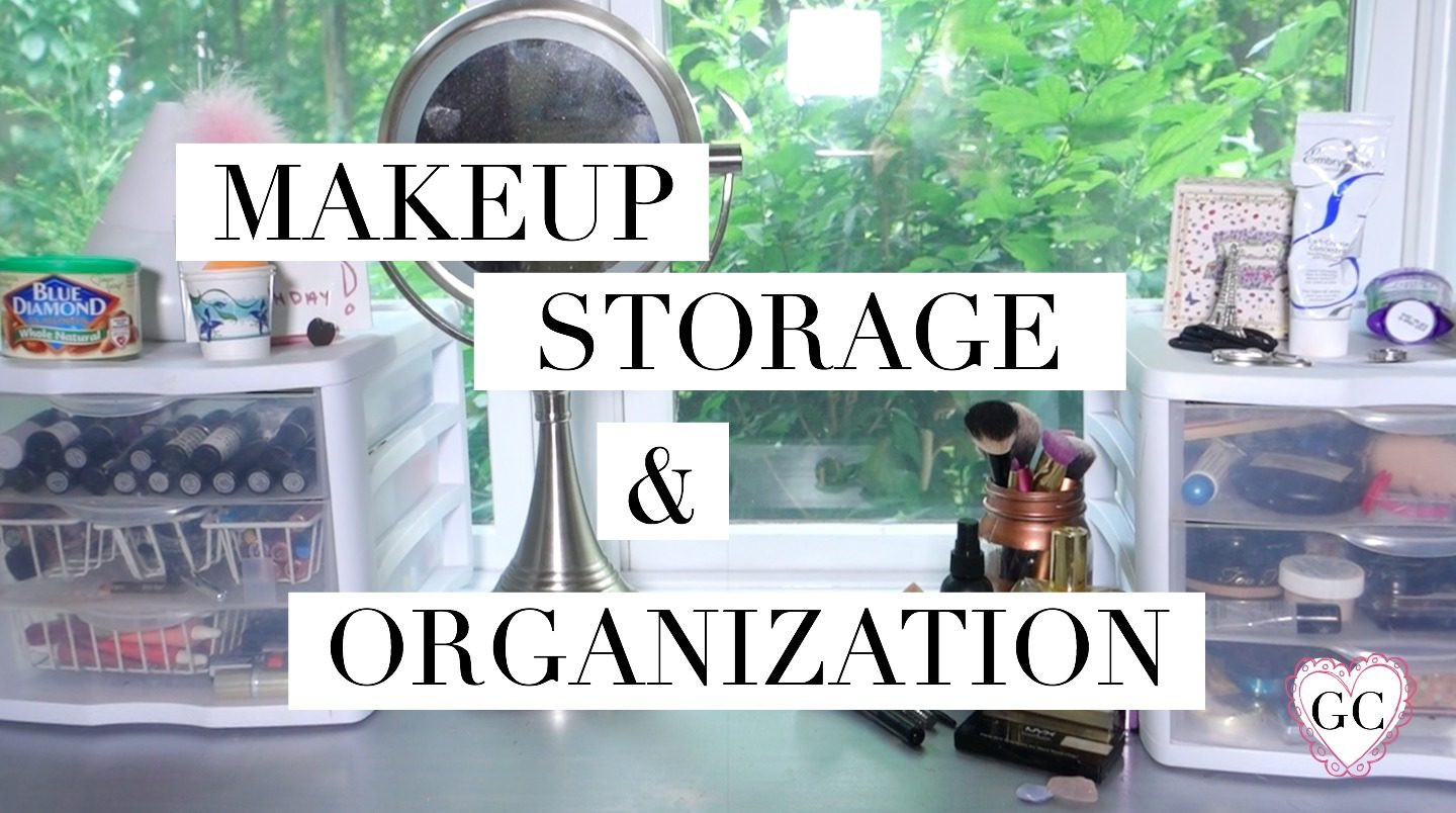 Makeup Storage and Organization Ideas + Makeup Collection