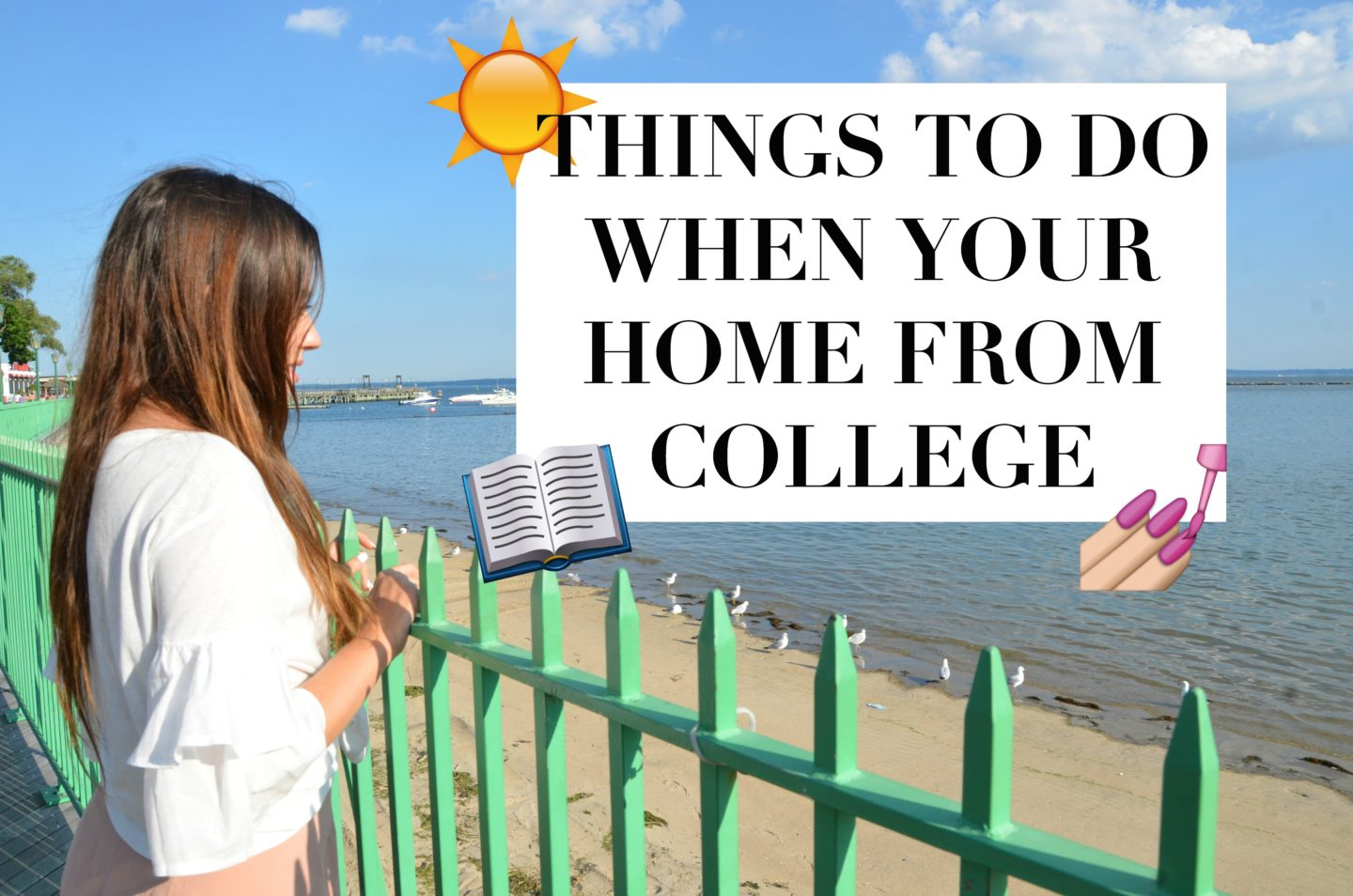 27 Things to Do When Your Home From College