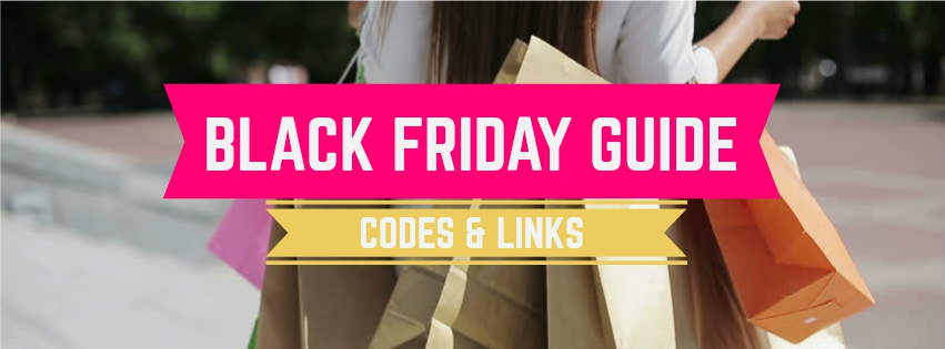 Black Friday Guide: All of the Deals, Coupon Codes & Places to Shop